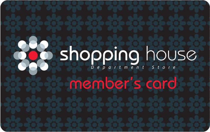 Shopping House mebers card